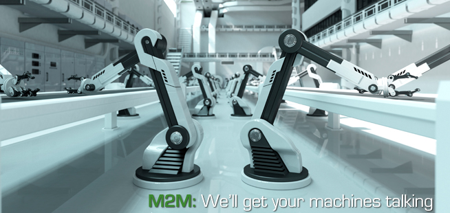 M2M: We'll Get Your Machines Talking